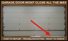 garage door will not closeGarage Door Will Not Close All The Way  Leaves Gap At Bottom