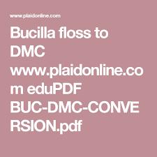 Bucilla To Dmc Conversion Chart Bucilla Floss To Dmc Www Plaidonline Com Edupdf Buc Dmc