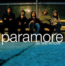 <b>Paramore</b> - <b>All We</b> Know (2005, CDr) | Discogs