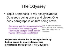 literary analysis essays ppt video online  the odyssey topic sentences if my essay is about odysseus being brave and clever