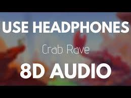 noisestorm crab rave 8d audio
