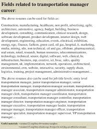 16 fields related to transportation manager sample transportation management resume