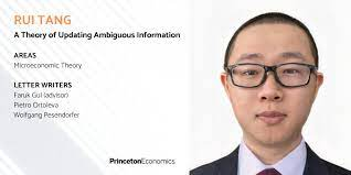 """Princeton Economics on Twitter: """"Rui Tang's job market paper introduces a  new rule for updating ambiguous information to accommodate recent  experimental findings that existing rules cannot explain:  https://t.co/CkwUE7uqsU… https://t.co/omCjDJerOj"""""""