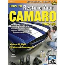 painless 20101 1967 1968 camaro firebird 24 circuit wiring harness book manual how to restore your camaro 1967 69