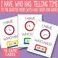 Quarter Cards I Have Who Has Telling Time To The Quarter Hour Printable Cards
