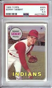 Sonny Siebert 1969 Topps Vintage Baseball Card Graded PSA 5.5 EX+ Indians  #455 - Cardboard Legends