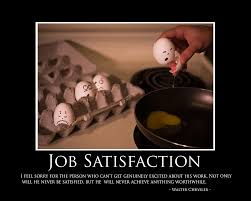 funny quotes satisfaction jobs quote addicts funny quotes satisfaction jobs 241716