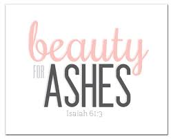 Beauty Ashes Quotes Best Of Christian Wall Art Beauty For Ashes Isaiah 24 By KristinsPaperie