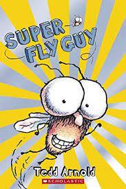 Amazon.com: Scholastic Reader Level 2: Super Fly Guy (9780439903745):  Arnold, Tedd: Books