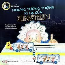 Tuyển Tập Truyện Tranh Danh Nhân Thế Giới - Những Tưởng Tượng Kì Lạ Của  Einstein   Sách Bán Chạy - Nơi Khơi Nguồn Tri Thức
