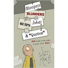 "Quips And Quotes Interesting Bloopers Blunders Jokes Quips €�Quotes"" Tarbiyah Books Plus"