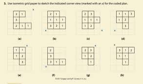 Solved 3 Use Isometric Grid Paper To Sketch The Indicate