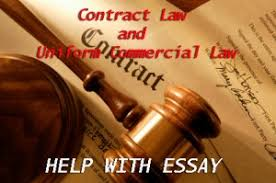 essay paper on contract law and uniform commercial law  under discussion will be considered in order to define whether this contract is valid or not under contract law and under the uniform commercial