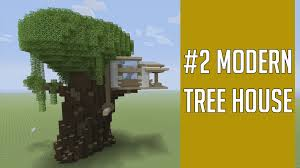 Modern Tree Houses Building Minecraft 2 Modern Tree House Youtube