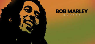 Bob Marley Quotes About Love And Happiness Mesmerizing Top Bob Marley Quotes On Life Love Happiness Blogkiat