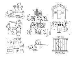 works of mercy worksheet look to him and be radiant corporal works of mercy teaching tools