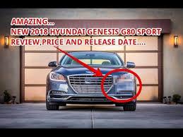 2018 genesis release date. wonderful genesis new 2018 genesis g70 price and release date for genesis release date