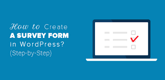 How To Create A Survey In Wordpress Step By Step