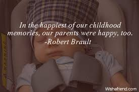 Childhood Quotes Simple Childhood Quotes