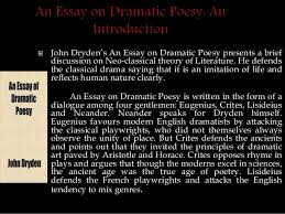 dryden s comparative criticism of ben jonson paper   3  john dryden s an essay on dramatic poesy