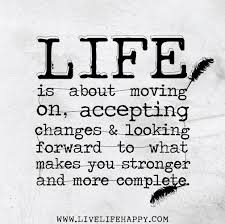 Quotes About Life Moving On Delectable Quotes About Life Moving On 48 Quotes
