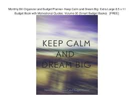 Monthly Bill Organizer Book Monthly Bill Organizer And Budget Planner Keep Calm And Dream Big E