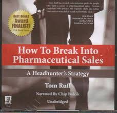 How To Get Into Pharmaceutical Sales Bch Independent Books How To Break Into Pharmaceutical