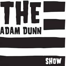The Adam Dunn Show