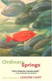 Ordinary Springs: Hart, Lenore: Amazon.com: Books