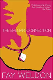 The <b>Bulgari</b> Connection: Amazon.co.uk: <b>Fay Weldon</b> ...