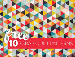 Free Designs For Quilts 10 Fun Free Scrap Quilt Patterns Suzy Quilts