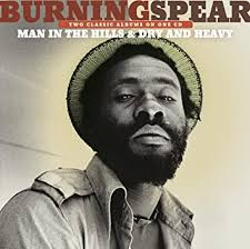 <b>Burning Spear</b> - <b>Man</b> In The Hills / Dry & Heavy [Remastered ...