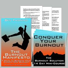 the 21 warning signs of burnout the burnout specialist now learn the strategies to ignite your career
