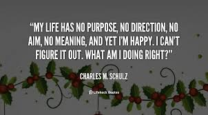 My Purpose In Life Quotes