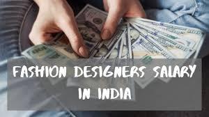 fashion designer salary in india