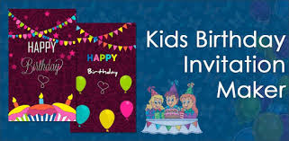 Kids <b>Birthday</b> Invitation Maker - Apps on Google Play