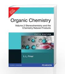 organic chemistry volume stereochemistry and the chemistry  organic chemistry volume 2 stereochemistry and the chemistry natural products by i l finar book