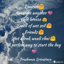 Baarish Awesome Weather Quotes Writings By Prashansa Nutan