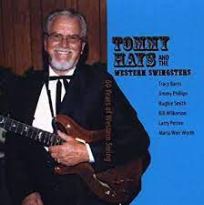 Tommy Hays & the Western Swingsters - 60 Years of Western Swing -  Amazon.com Music