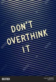 Overthinking Quotes Image Photo Free Trial Bigstock