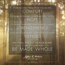 Comfort Quotes Simple On Christ Jeffrey R Holland Quotes On QuotesTopics