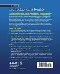 the production of reality essays and readings on social  the production of reality essays and readings on social interaction book health
