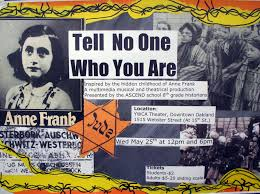 a teachable moment anne frank s birthday cas pictures of and picture of anne frank on poster tell no one who you are headline