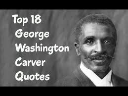 Quotes About George Washington Impressive Top 48 George Washington Carver Quotes The American Botanist