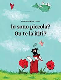 Io Sono Piccola Ouke Laikiki Libro Illustrato Per Bambini Italiano Samoano Edizione Bilingue