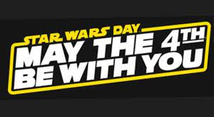 May The 4th Is Star Wars Day