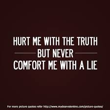 Love Hurt Quotes Awesome Hurt Me With The Truth