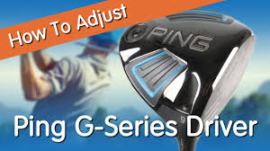 Ping G400 Lie Angle Chart How To Adjust The Ping G Series Driver