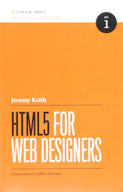 Html5 For Web Designers Second Edition Html5 For Web Designers Jeremy Keith 9780984442508 Amazon
