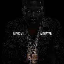 Monster Meek Mill Song Wikipedia